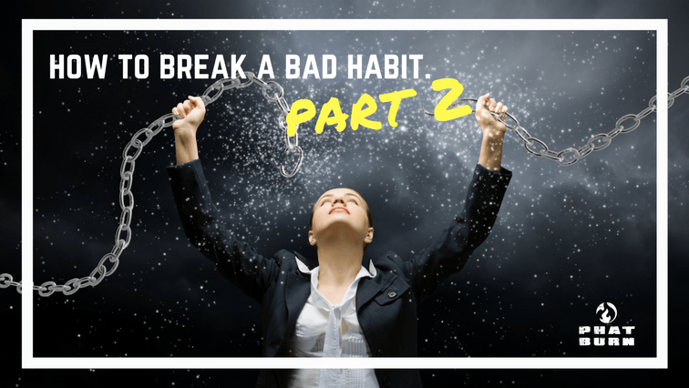 break bad habit